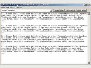 Verwaltet beliebige Daten und Kennworte in einer verschlüsselten Datei.