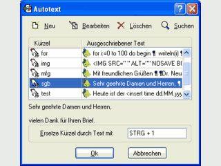 Systemweite Nutzung von Autotext und Macros.